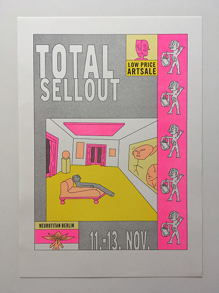 """Riso Poster """"Total Sellout 2016"""" A3 15€"""