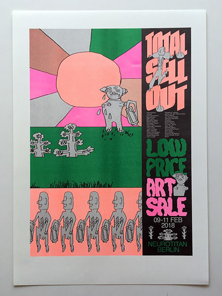"""Total Sellout 2018"" Riso Poster 15€"